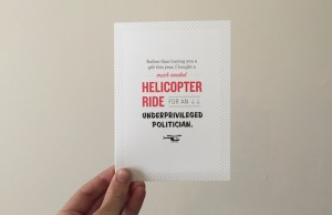 Helicopter underprivileged politician